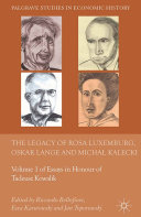 The Legacy of Rosa Luxemburg  Oskar Lange and Micha  Kalecki