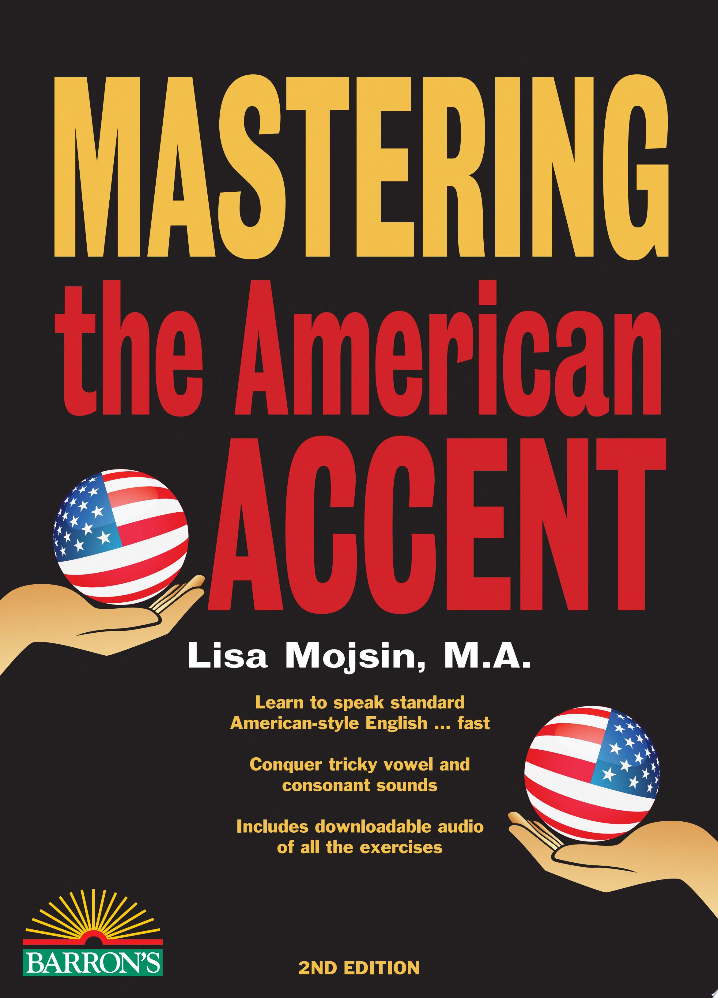 Mastering the American Accent  2nd edition