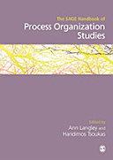 The SAGE Handbook of Process Organization Studies