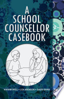 A School Counsellor Casebook Book