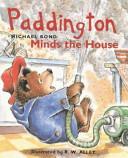 Paddington Minds the House
