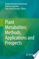 Plant Metabolites  Methods  Applications and Prospects