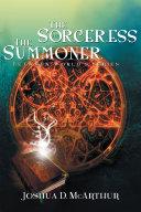 The Sorceress & the Summoner