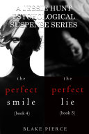 Jessie Hunt Psychological Suspense Bundle: The Perfect Smile (#4) and The Perfect Lie (#5)