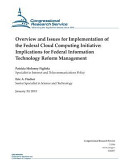 Overview and Issues for Implementation of the Federal Cloud Computing Initiative