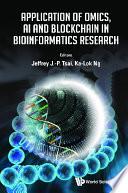 Application Of Omics, Ai And Blockchain In Bioinformatics Research