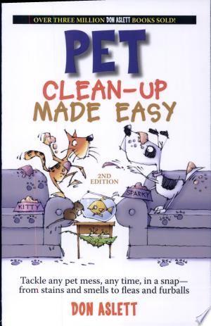Download Pet Clean-Up Made Easy Free Books - Reading Books