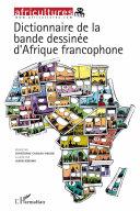 Pdf Dictionnaire de la bande dessinée d'Afrique francophone Telecharger