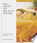 Sister Wendy s 100 Best loved Paintings
