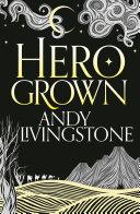 Pdf Hero Grown (Seeds of Destiny, Book 2) Telecharger