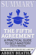 Summary of The Fifth Agreement: A Practical Guide to ...
