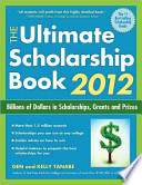 The Ultimate Scholarship Book 2012