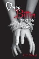 Once Bitten  Twice Shy Book PDF