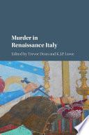 Murder in Renaissance Italy