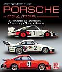 Porsche - 934/ 935: die komplette Dokumentation: Entwicklung, ...