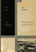 Révélations miniscules en guise de préface à la gloire de Jean Paulhan