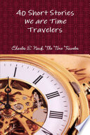 40 Short Stories We are Time Travelers