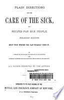 Plain Directions for the Care of the Sick and Recipes for Sick People Book