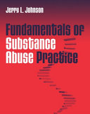 Fundamentals of Substance Abuse Practice
