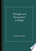 Thought And Incarnation In Hegel