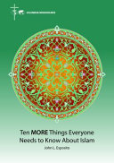 Ten More Things Everyone Needs to Know about Islam Book