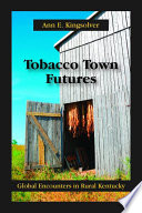 Tobacco Town Futures