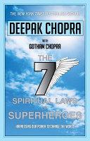 The Seven Spiritual Laws of Superheroes Book PDF