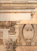 Italian Renaissance Drawings from the Collection of Sir John Soane s Museum