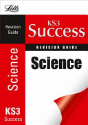 KS3 Success Revision Guide - Science