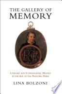 """""""The Gallery of Memory: Literary and Iconographic Models in the Age of the Printing Press"""" by Lina Bolzoni, Jeremy Parzen"""