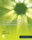 Advanced Nanomaterials for Pollutant Sensing and Environmental Catalysis