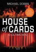 O último ato (House of Cards 3)