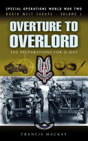 Overture to Overlord: The Preparations of D-Day Pdf/ePub eBook