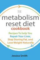 The Metabolism Reset Diet Cookbook