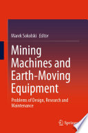Mining Machines and Earth-Moving Equipment