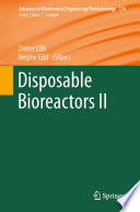 Disposable Bioreactors Ii Book PDF