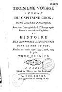Troisième voyage abrégé du capitaine Cook dans l'océan pacifique... ou histoire des dernières découvertes dans la mer du Sud pendant les années 1776, 1777, 1778, 1779 et 1780...