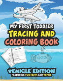 My First Toddler Tracing And Coloring Book Book