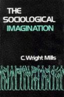 The Sociological Imagination