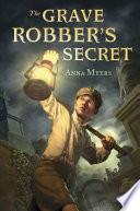 The Grave Robber s Secret
