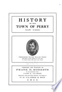 History of the Town of Perry  New York