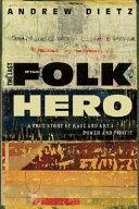 The Last Folk Hero