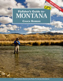 Flyfisher s Guide to Montana