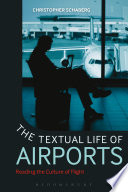 The Textual Life of Airports