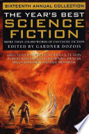 The Year S Best Science Fiction Sixteenth Annual Collection Book PDF