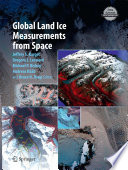Global Land Ice Measurements From Space Book PDF