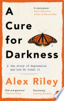 A Cure for Darkness Book