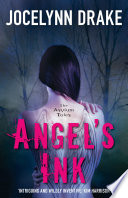Angel   s Ink  The Asylum Tales  Book 1
