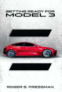 Getting Ready for Model 3