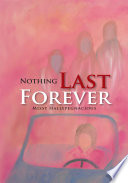 Nothing Last Forever